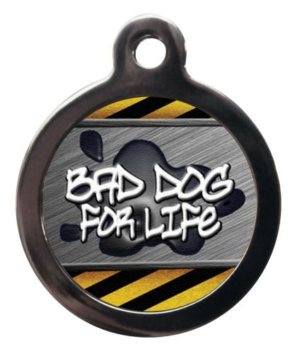Pet ID Tag  Bad Dog for life